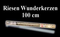 Riesenwunderkerzen, Riesensprühkerzen: 100 cm
